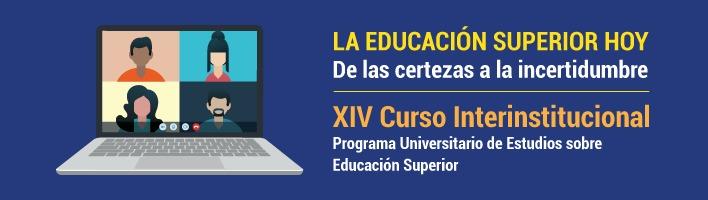 Webinar: La educación superior hoy. De las cretezas a la incertidumbre [584]
